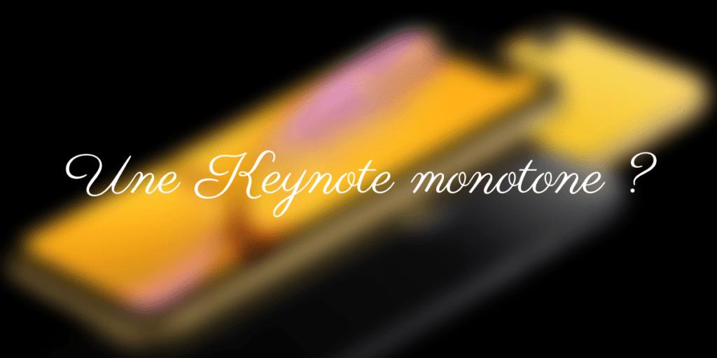 Une Keynote monotone ? 1