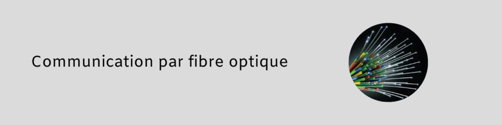 Communication par fibre optique 1