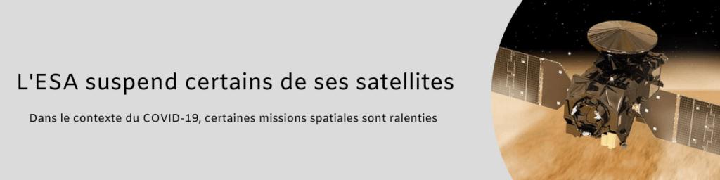 L'ESA suspend certains de ses satellites 1