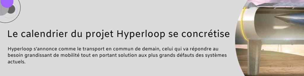 Le calendrier du projet Hyperloop se concrétise 1